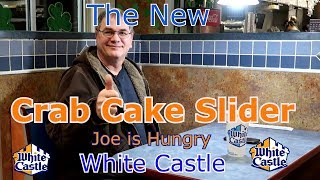 White Castle The New Crab Cake Slider Joe is Hungry  Checking it out
