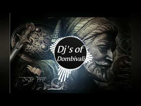 Dj  Shivaji Maharaj Dj Song  Bass Boosted  Dj's Of Dombivali
