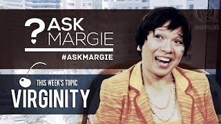 #askmargie: Virginity