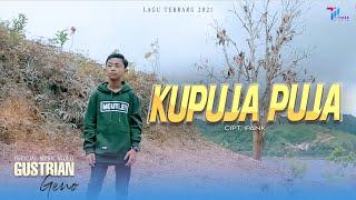 KU PUJA PUJA - Gustrian Geno (Official Music Video)
