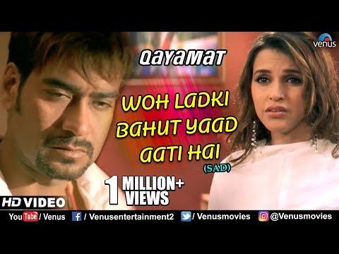 Woh Ladki Bahut Yaad Aati Hai - Sad Song | HD VIDEO | Qayamat | Ajay Devgn & Neha Dhupia | 90's Song