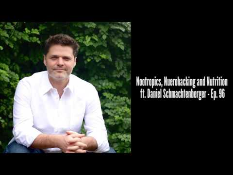Nootropics, Nuerohacking and Nutrition ft. Daniel Schmachtenberger - Ep.96