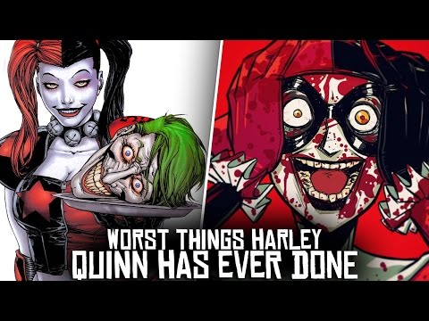 10 Worst Things Harley Quinn Has Ever Done!