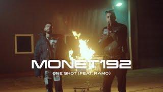 Monet192 - One Shot (feat. Ramo) [Official Video]