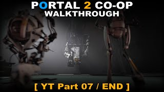 Portal 2 CO-OP walkthrough 07 END ( No commentary ✔ ) Art Therapy #02