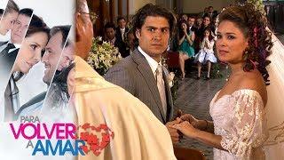 Para volver a amar - Capítulo 143: La boda de Charito y Alcides | Tlnovelas