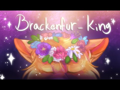 Brackenfur - KING || 48 Hour Warriors PMV