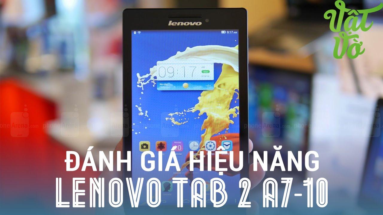 [Review dạo] Đánh giá hiệu năng Lenovo Tab 2 A7-10: 2 triệu chơi game tuyệt vời