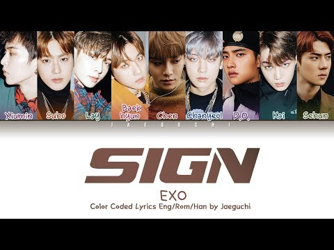 EXO (엑소) - SIGN (Color Coded Lyrics Eng/Rom/Han/가사)