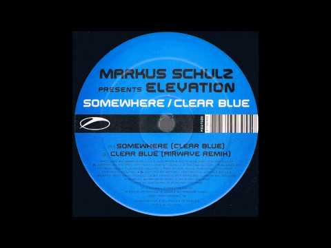 Somewhere (Clear Blue) - Markus Schulz Pres. Elevation ft. Justine Suissa