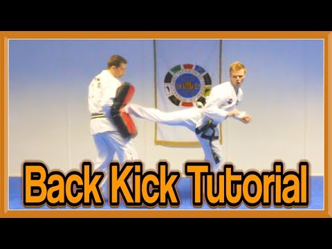 Taekwondo Back Kick Tutorial | GNT How to