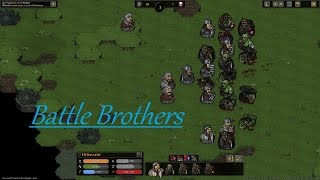 Battle Brothers Part 28 Lots More Bandits