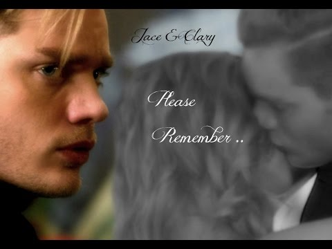 Jace & Clary ~ Please Remember