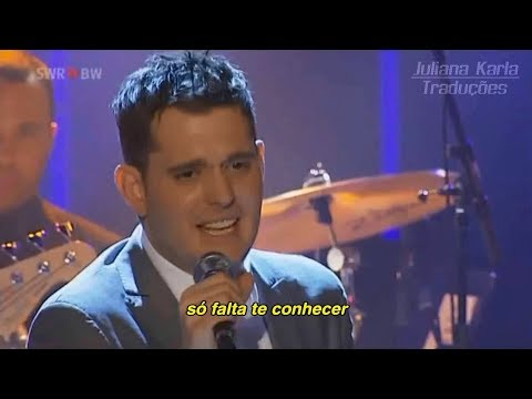 Michael Bublé - Haven't Met You Yet (Tradução)
