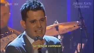 Gambar cover Michael Bublé - Haven't Met You Yet (Tradução)