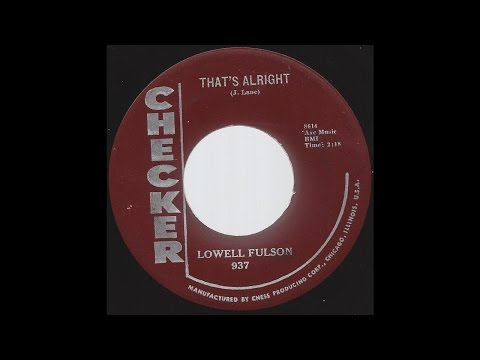 Lowell Fulson - That's Alright - '59 Bluesy R&B on Checker label