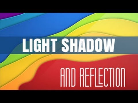 LIGHT SHADOW AND REFLECTION PDF