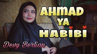 AHMAD YA HABIBI BY DEVY BERLIAN  link download mp3 di description