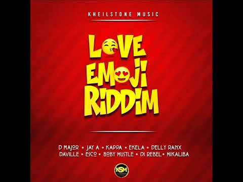 Love Emoji Riddim Mix (Full) Feat. D Major, Daville , Delly Ranx (Kheilstone Music) (April 2018)
