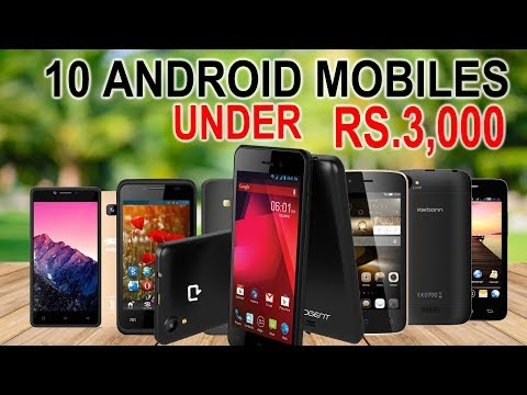 Top 10 Cheapest Android Mobiles Under 3000 In India