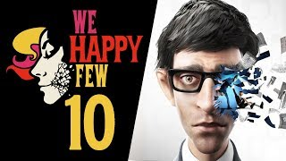 NOCNY WYPAD || We Happy Few [#10]