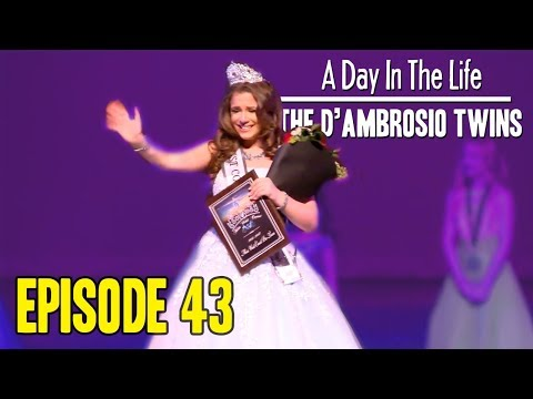 Pageant Day Part 3  D'Ambrosio Twins  A Day In The Life Episode 43