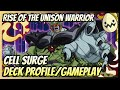Rise Of The Unison Warrior: Cell Surge Deck Profile/Gameplay