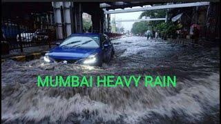 Havey rain in Mumbai Today