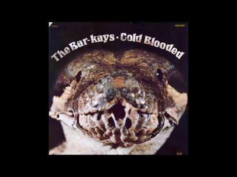 The Bar Kays / Cold Blooded