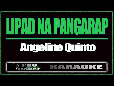 Lipad Na Pangarap - ANGELINE QUINTO (KARAOKE)