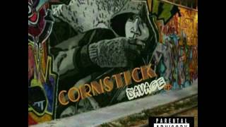 Cornstick - Savage EP Full