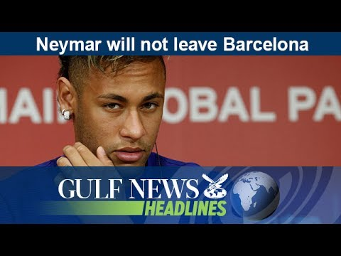 Neymar will not leave Barcelona - GN Headlines