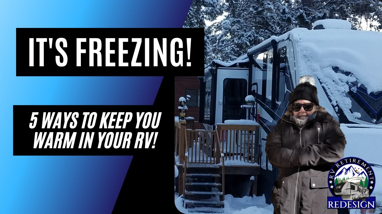 5 Ways to Keep You Warm in Your RV