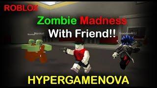 ZOMBIE MADNESS WITH FRIEND!! | Zombie Rush | Roblox