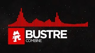 [DnB] - Bustre - Combine [Monstercat Release]