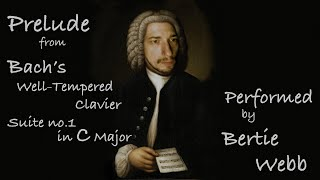 Bach's Prelude in C performed by Bertie Webb