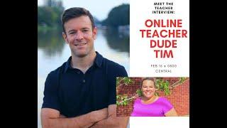 Meet the Teacher: Tim from Online Teacher Dude