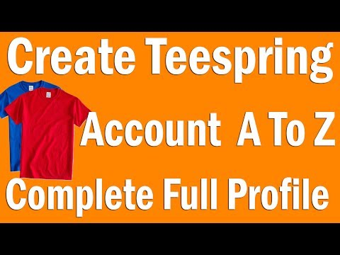How to Create Teespring Account and Complete Full profile A to Z Hindi/urdu Tutoiral ✅
