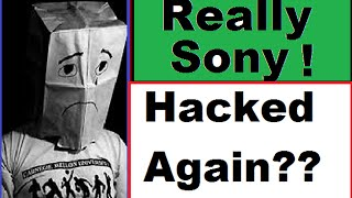 WTF!!! Sony Hacked Again!!!. Sony Pulls Dumb Ass PlayStation Ad