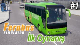 Fernbus Coach Simulator BETA - İlk Oynanış (Türkçe #1)