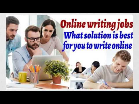 Online writing jobs - What solution is best for you to write online?
