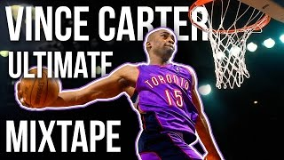 Vince Carter's Ultimate Toronto Raptors Mixtape!