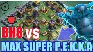 Max Super pekka attacks with max builder machine||clash of clans ||builder hall base