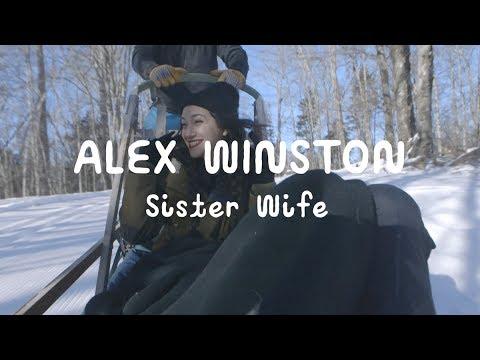 Alex Winston - Sister Wife (On The Mountain)