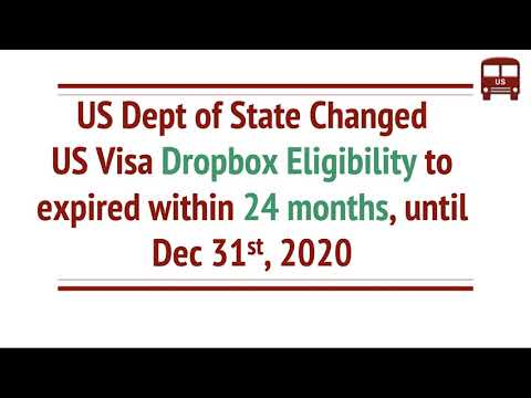 US Visa Dropbox Eligibility Changed To 24 Months From Expiry, Until Dec 31, 2020