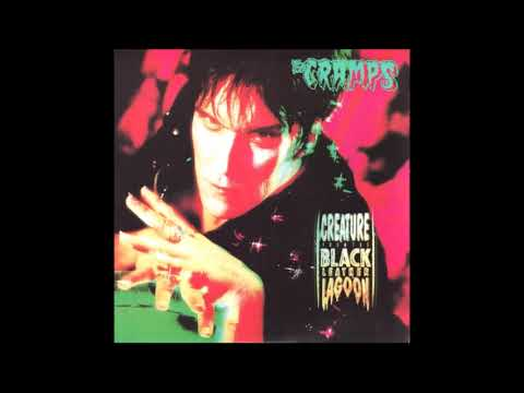 The Cramps - The Creature from the Black Leather Lagoon (1990) mp3