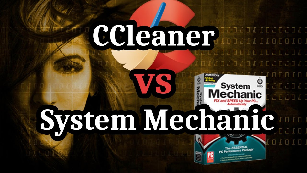 Ccleaner Free Vs System Mechanic Cleanup App Review For 2017