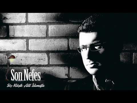 Son Nefes...