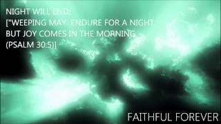 night will end weeping may endure for a night but joy comes in the morning psalm 30 5