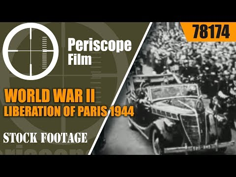 WORLD WAR II  LIBERATION OF PARIS 1944 COMBAT DOCUMENTARY 78174